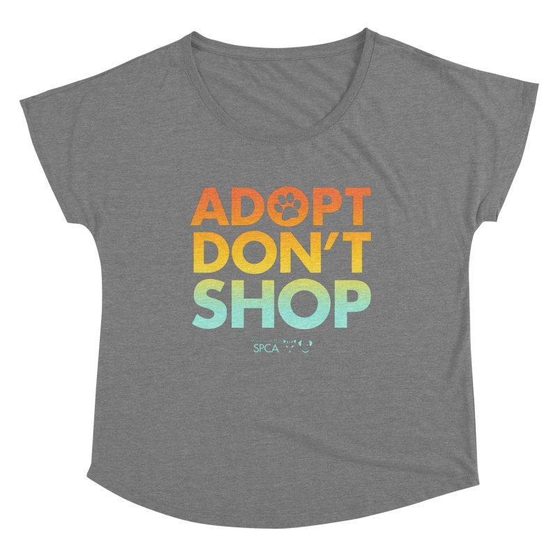 Adopt Don't Shop Women's Scoop Neck by Maryland SPCA's Artist Shop