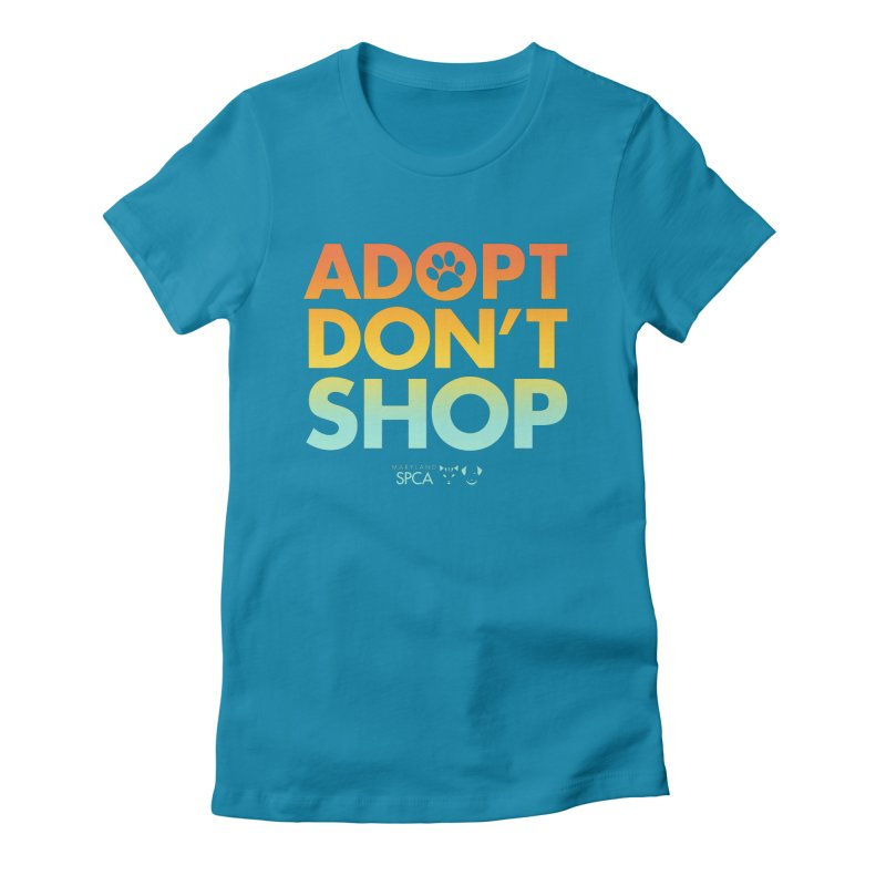 Adopt Don't Shop Women's Fitted T-Shirt by Maryland SPCA's Artist Shop