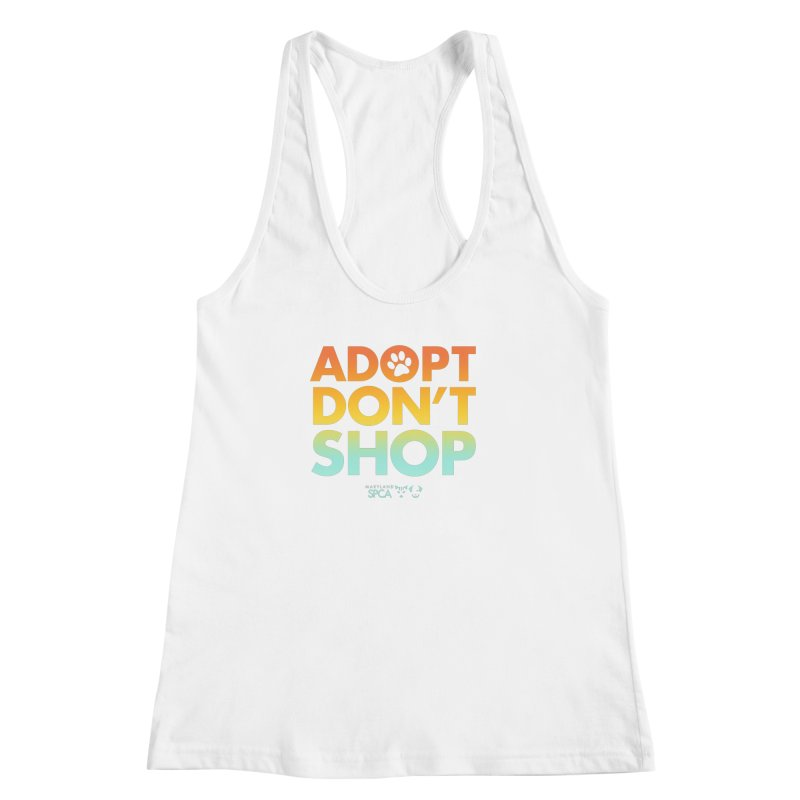 Adopt Don't Shop Women's Racerback Tank by Maryland SPCA's Artist Shop