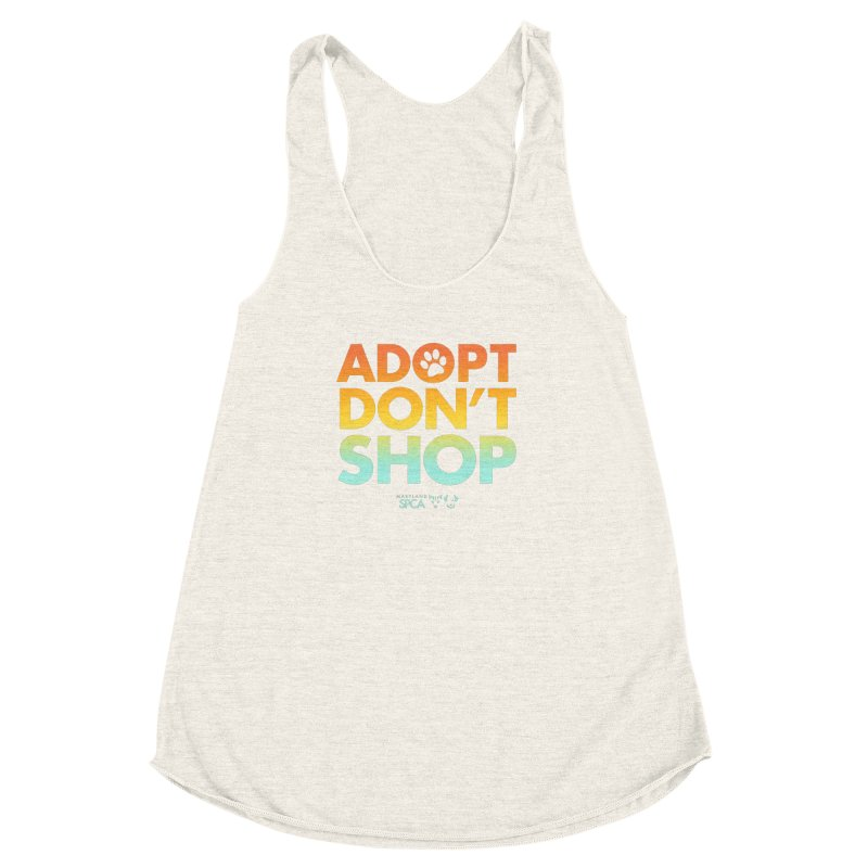 Adopt Don't Shop in Women's Racerback Triblend Tank Heather Oatmeal by Maryland SPCA's Artist Shop
