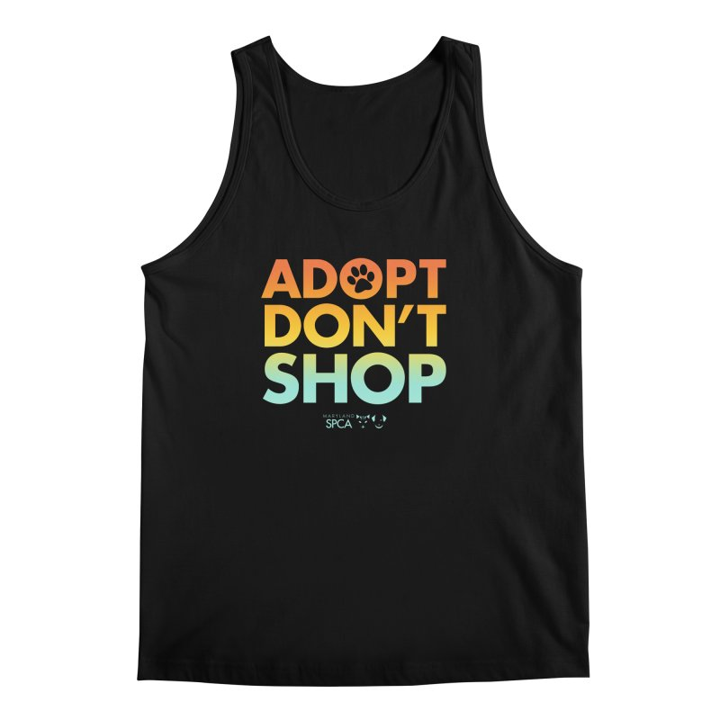Adopt Don't Shop Men's Regular Tank by Maryland SPCA's Artist Shop