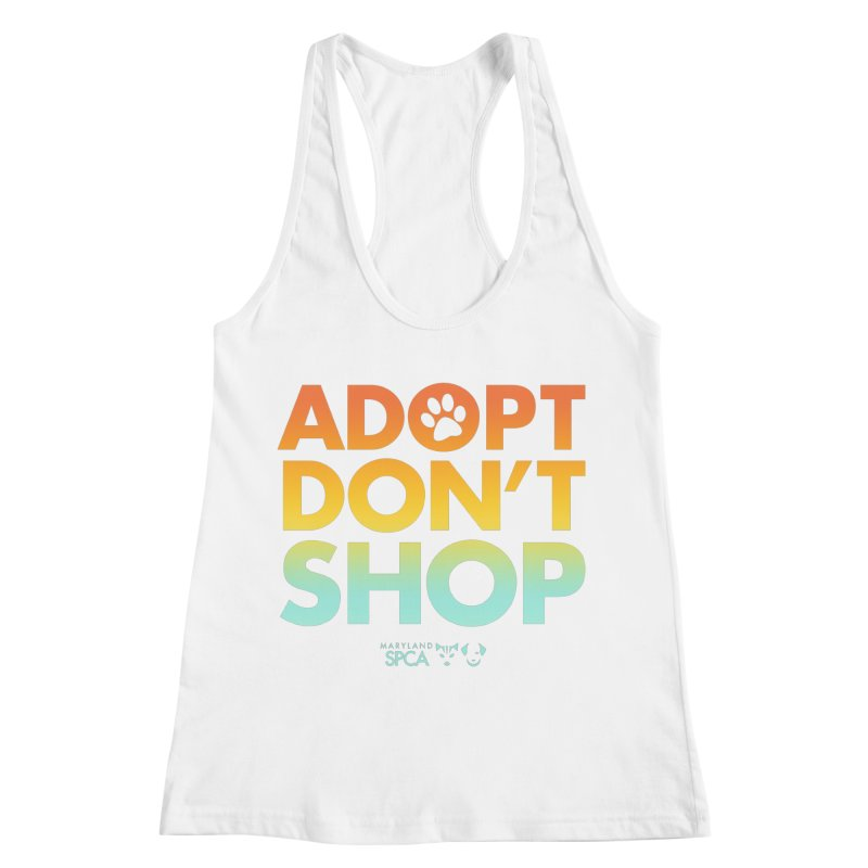 Adopt Don't Shop Women's Racerback Tank by Maryland SPCA's Artist Shop