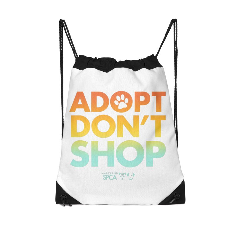 Adopt Don't Shop Accessories Drawstring Bag Bag by Maryland SPCA's Artist Shop