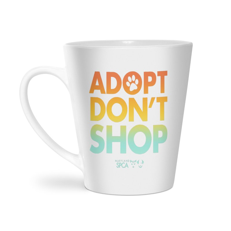 Adopt Don't Shop Accessories Latte Mug by Maryland SPCA's Artist Shop