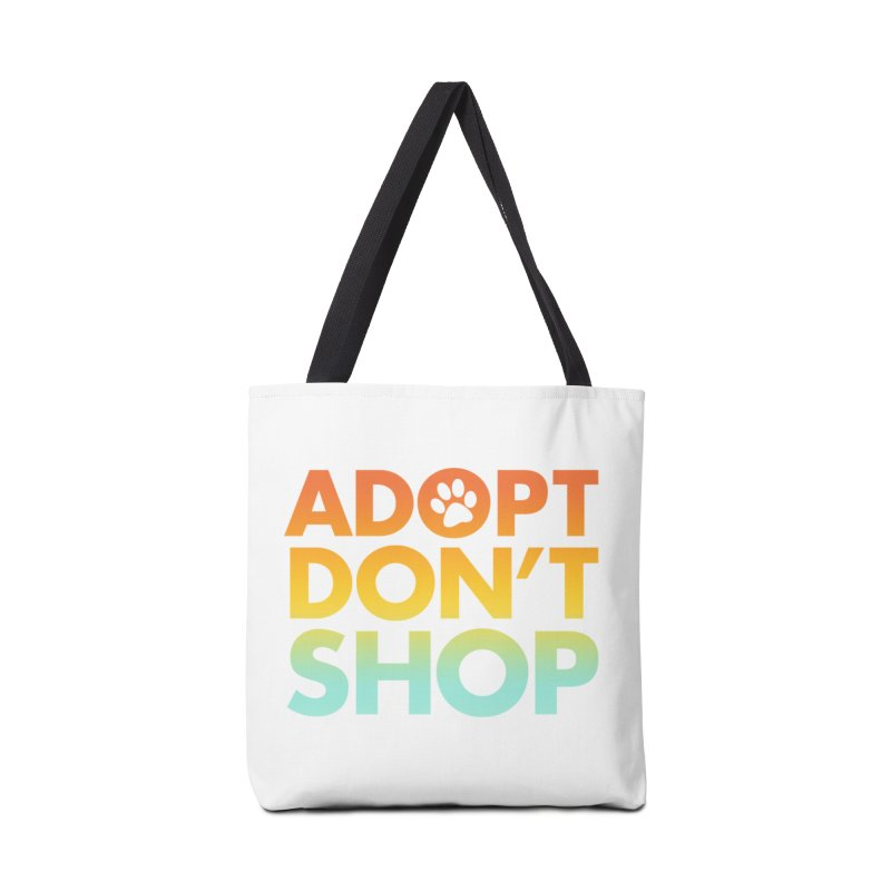 Adopt Don't Shop Accessories Tote Bag Bag by Maryland SPCA's Artist Shop