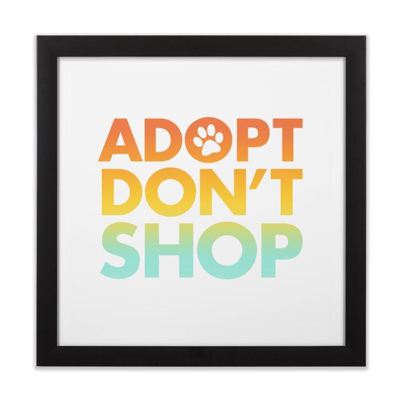 Adopt Don't Shop Home Framed Fine Art Print by Maryland SPCA's Artist Shop
