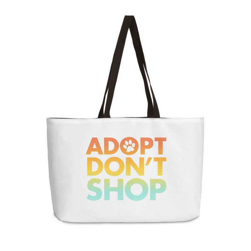 Adopt Don't Shop Accessories Weekender Bag Bag by Maryland SPCA's Artist Shop