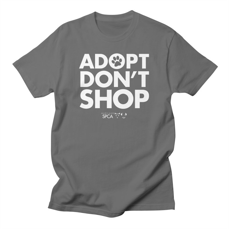 Adopt Don't Shop - WHITE- MD SPCA Design Men's T-Shirt by Maryland SPCA's Artist Shop