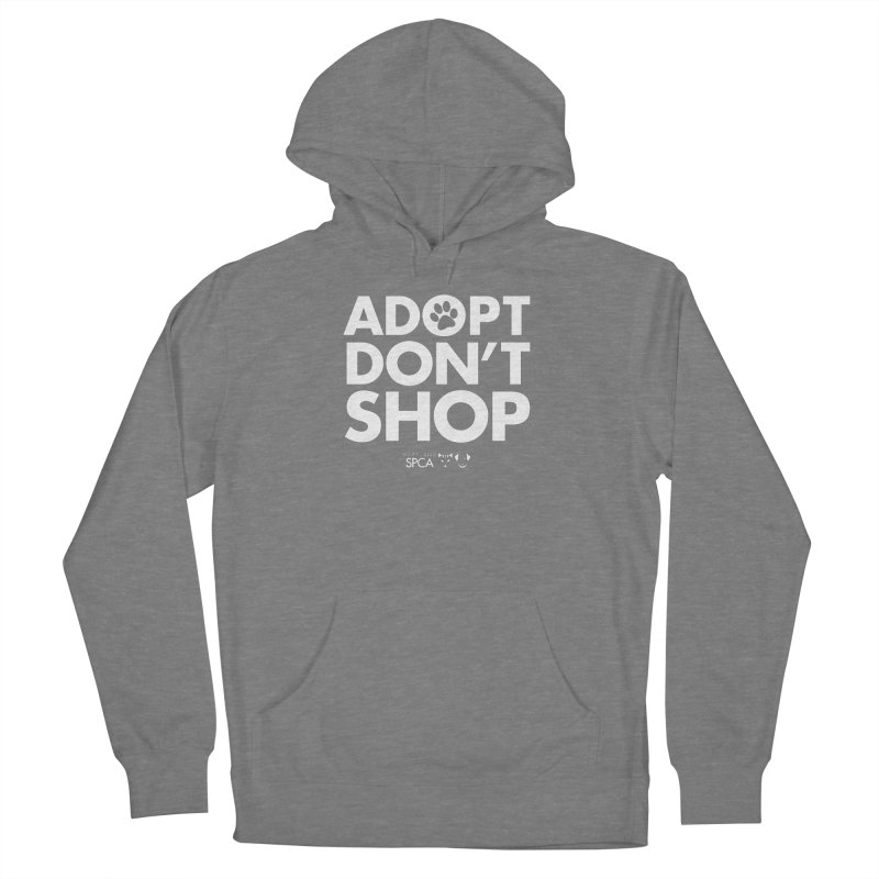 Adopt Don't Shop - WHITE- MD SPCA Design Women's Pullover Hoody by Maryland SPCA's Artist Shop