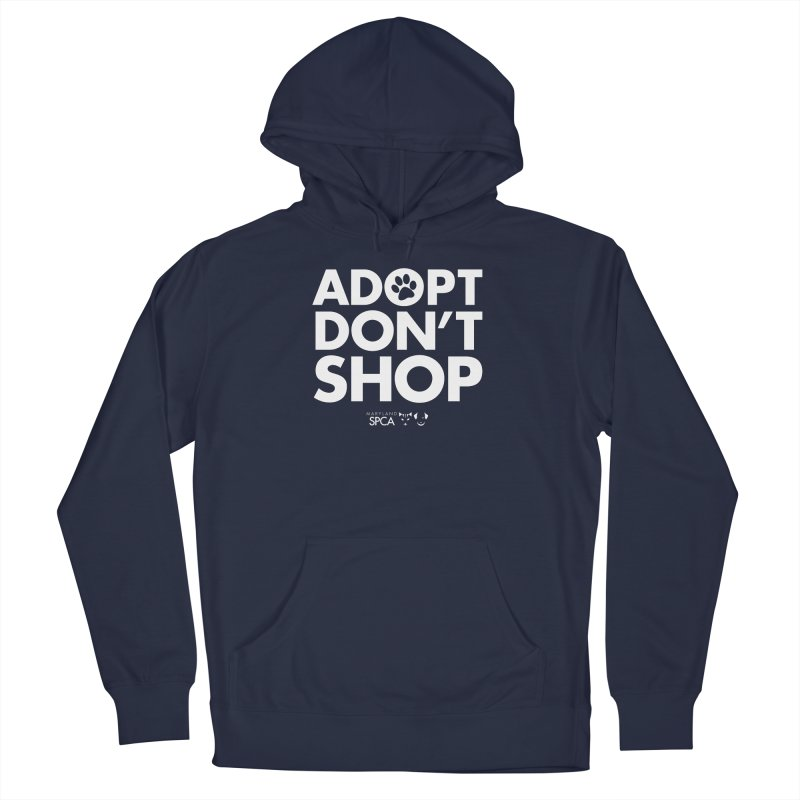 Adopt Don't Shop - WHITE- MD SPCA Design Men's Pullover Hoody by Maryland SPCA's Artist Shop