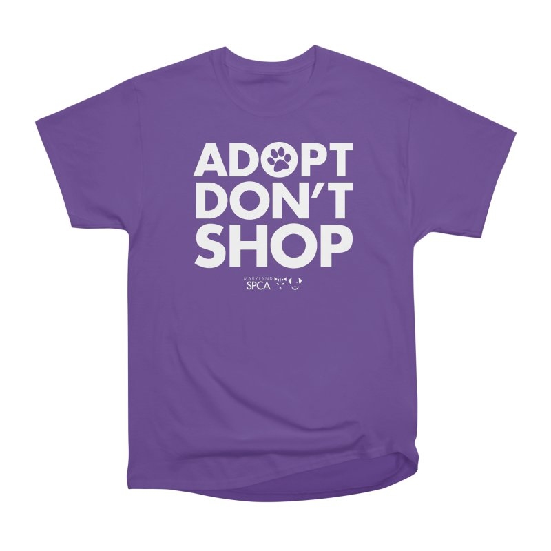 Adopt Don't Shop - WHITE- MD SPCA Design Women's Heavyweight Unisex T-Shirt by Maryland SPCA's Artist Shop