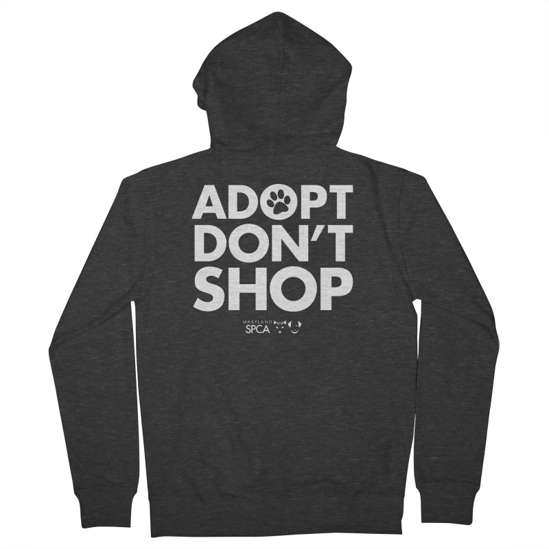 Adopt Don't Shop - WHITE- MD SPCA Design Women's French Terry Zip-Up Hoody by Maryland SPCA's Artist Shop
