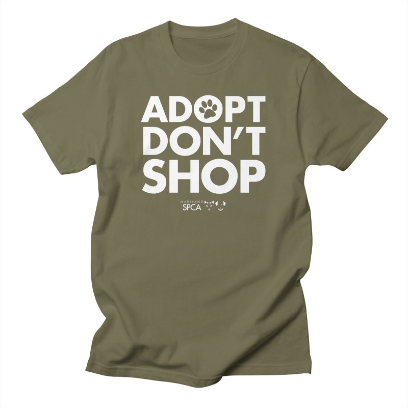 Adopt Don't Shop - WHITE- MD SPCA Design in Men's Regular T-Shirt Olive by Maryland SPCA's Artist Shop