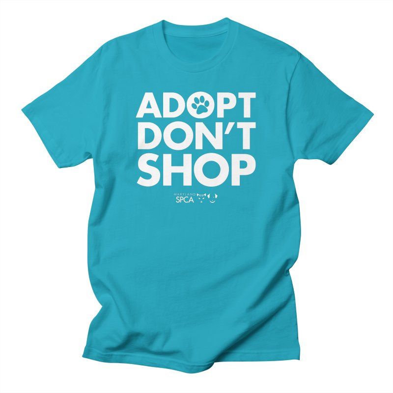 Adopt Don't Shop - WHITE- MD SPCA Design Women's Regular Unisex T-Shirt by Maryland SPCA's Artist Shop