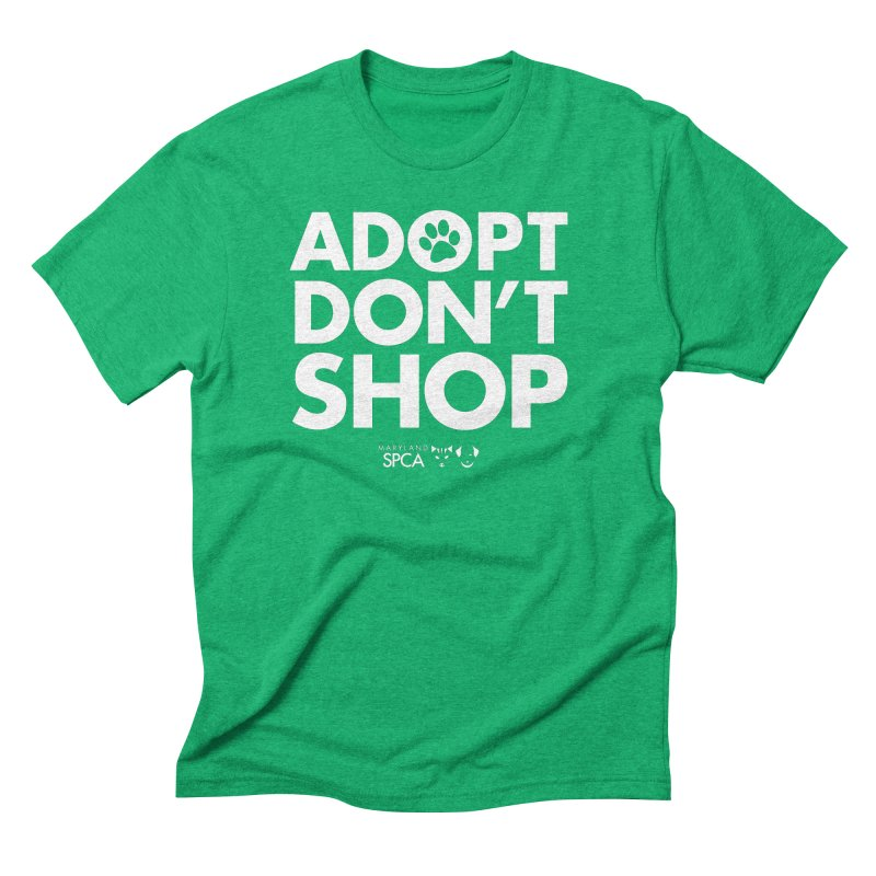 Adopt Don't Shop - WHITE- MD SPCA Design Men's Triblend T-Shirt by Maryland SPCA's Artist Shop