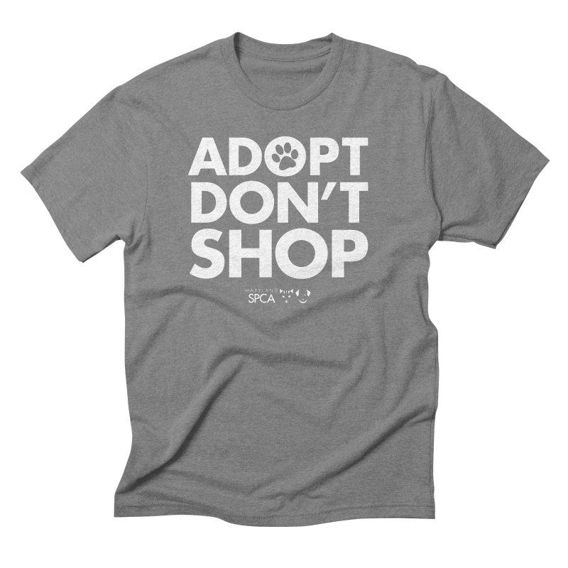 Adopt Don't Shop - WHITE- MD SPCA Design Men's Triblend T-Shirt by Maryland SPCA's Artist Shop