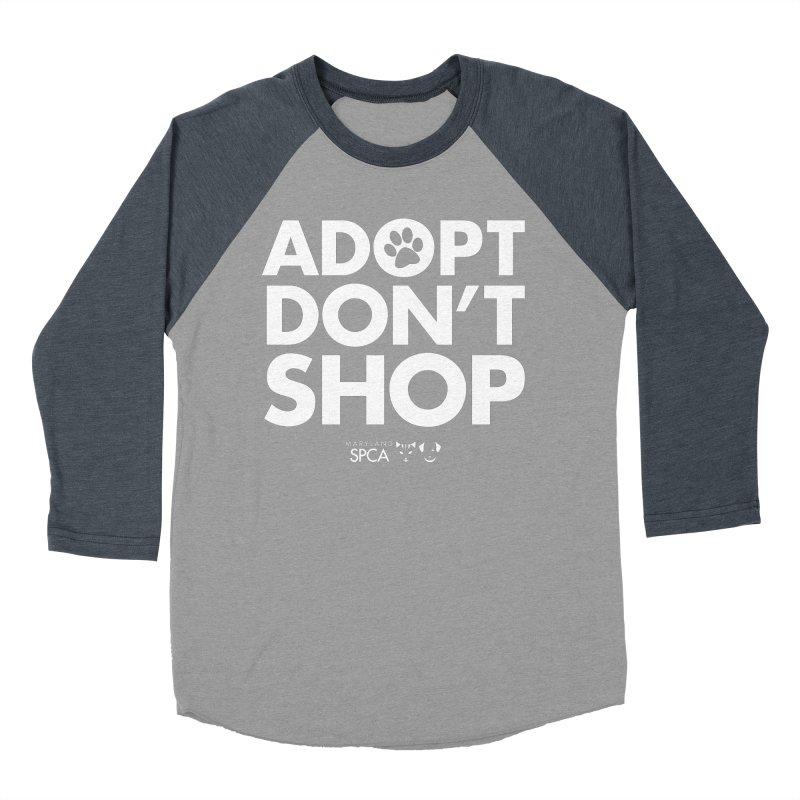 Adopt Don't Shop - WHITE- MD SPCA Design Women's Baseball Triblend Longsleeve T-Shirt by Maryland SPCA's Artist Shop