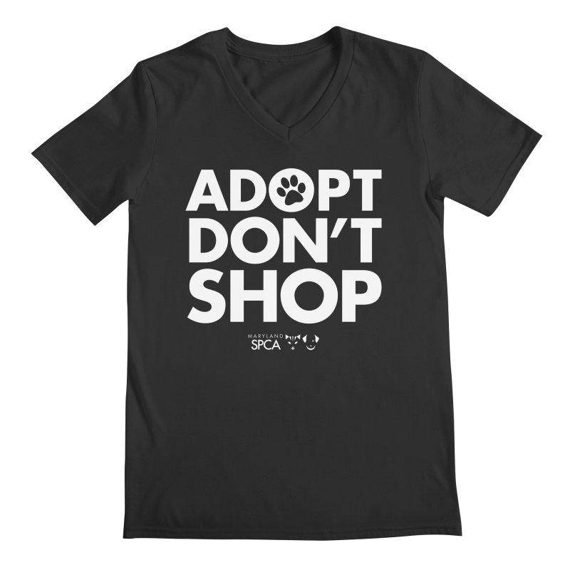 Adopt Don't Shop - WHITE- MD SPCA Design Men's Regular V-Neck by Maryland SPCA's Artist Shop