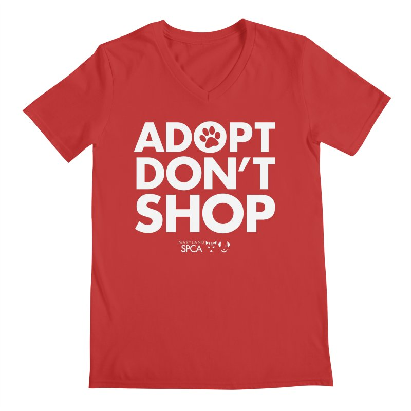 Adopt Don't Shop - WHITE- MD SPCA Design Men's Regular V-Neck by Maryland SPCA's Artist Shop