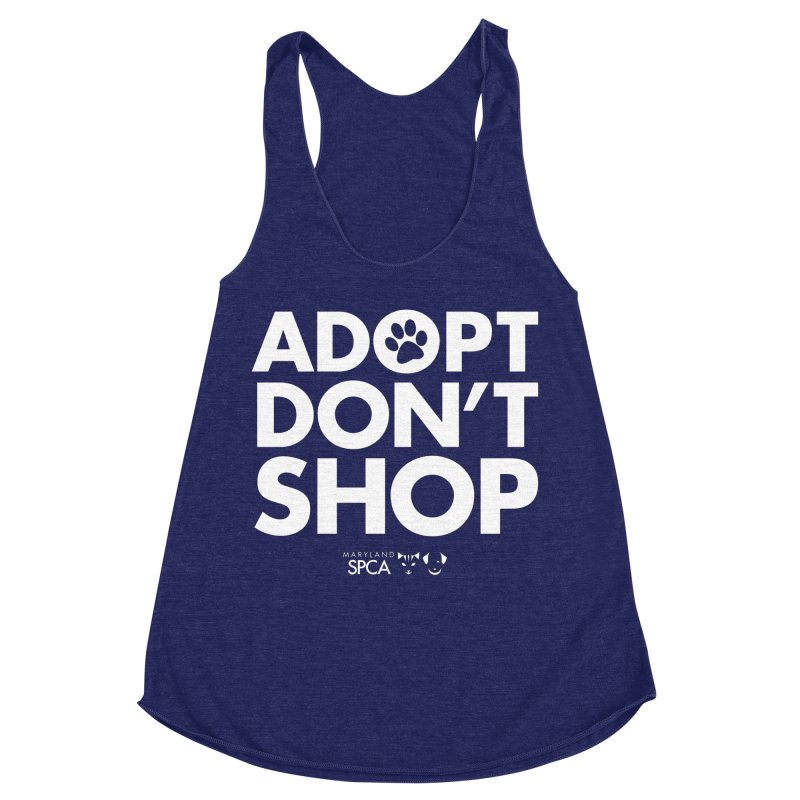 Adopt Don't Shop - WHITE- MD SPCA Design Women's Racerback Triblend Tank by Maryland SPCA's Artist Shop