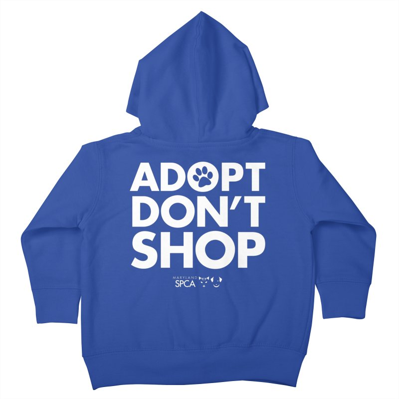 Adopt Don't Shop - WHITE- MD SPCA Design Kids Toddler Zip-Up Hoody by Maryland SPCA's Artist Shop