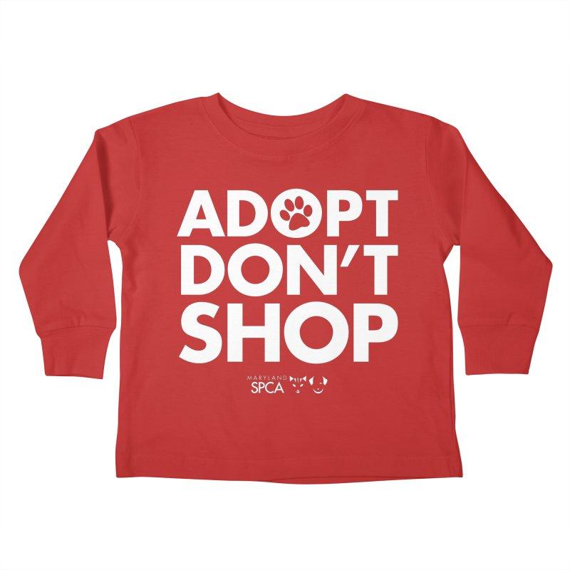 Adopt Don't Shop - WHITE- MD SPCA Design Kids Toddler Longsleeve T-Shirt by Maryland SPCA's Artist Shop