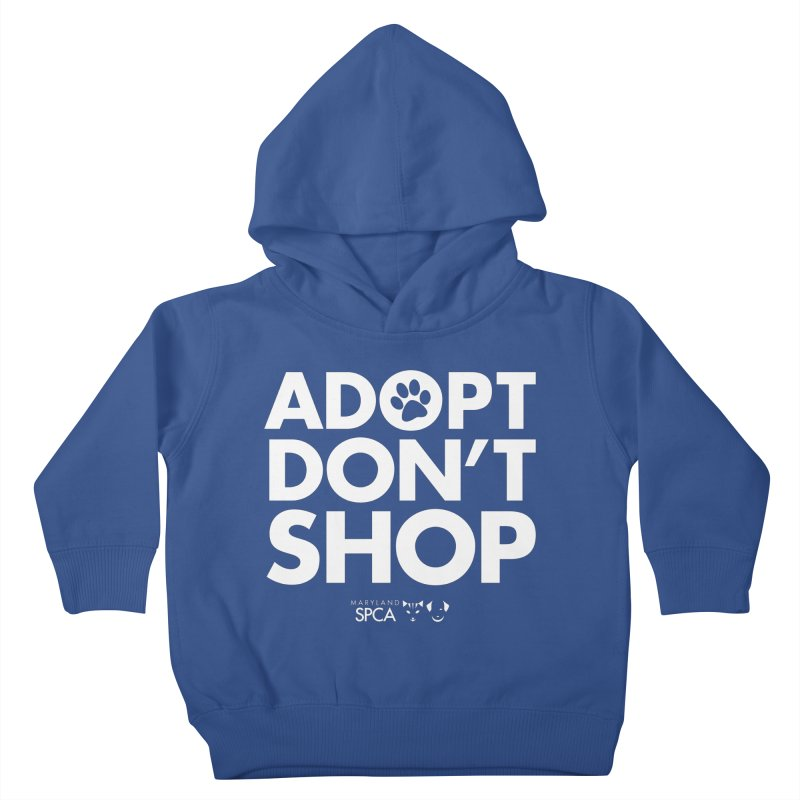 Adopt Don't Shop - WHITE- MD SPCA Design Kids Toddler Pullover Hoody by Maryland SPCA's Artist Shop