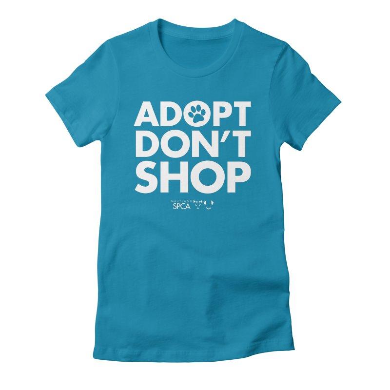 Adopt Don't Shop - WHITE- MD SPCA Design Women's T-Shirt by Maryland SPCA's Artist Shop