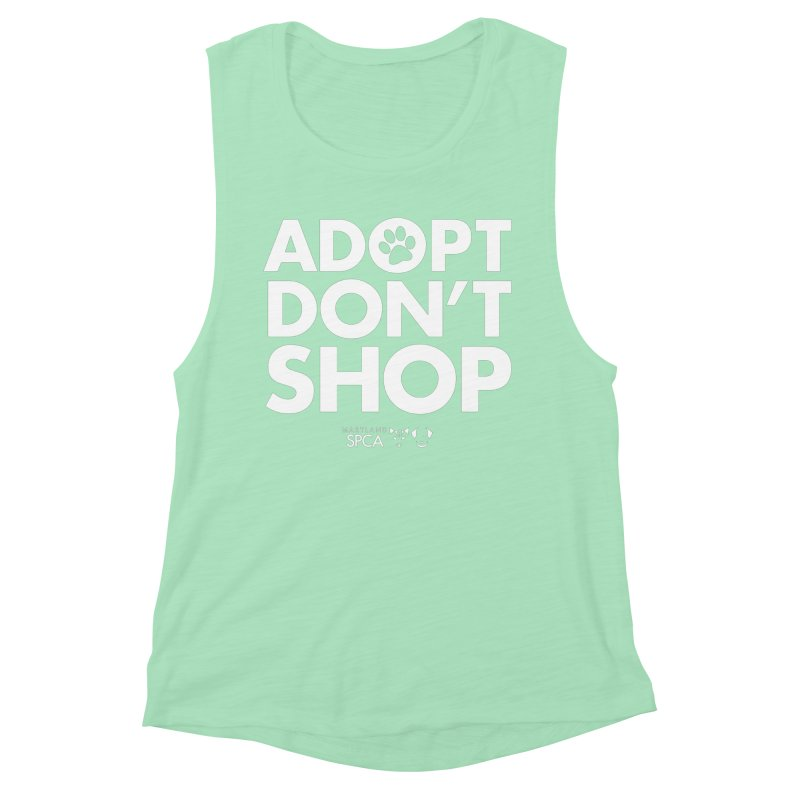 Adopt Don't Shop - WHITE- MD SPCA Design Women's Muscle Tank by Maryland SPCA's Artist Shop