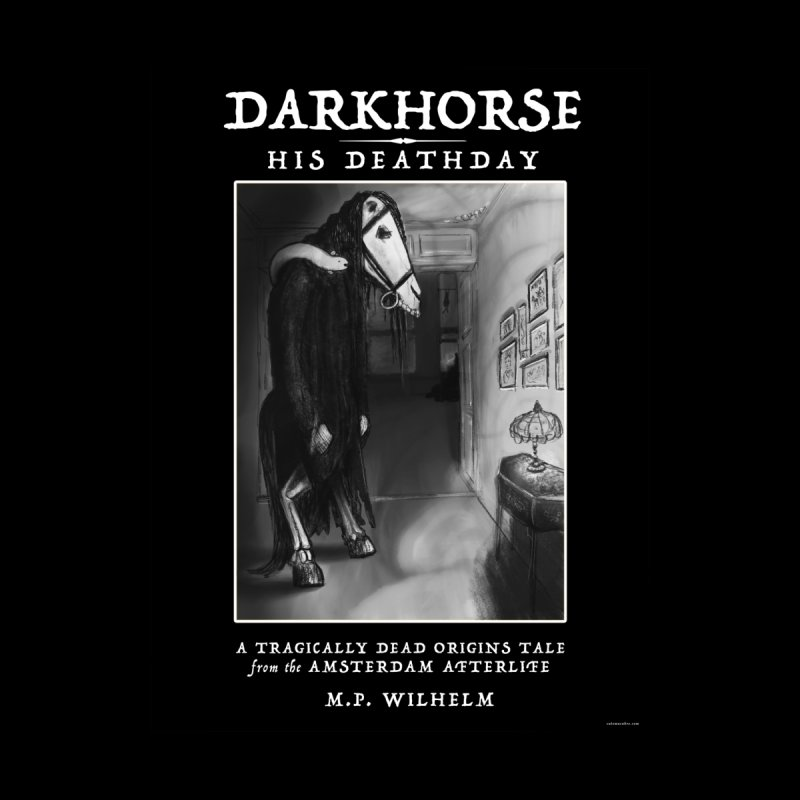 Darkhorse: His Deathday Cover by Mary van Amsterdam's Shop