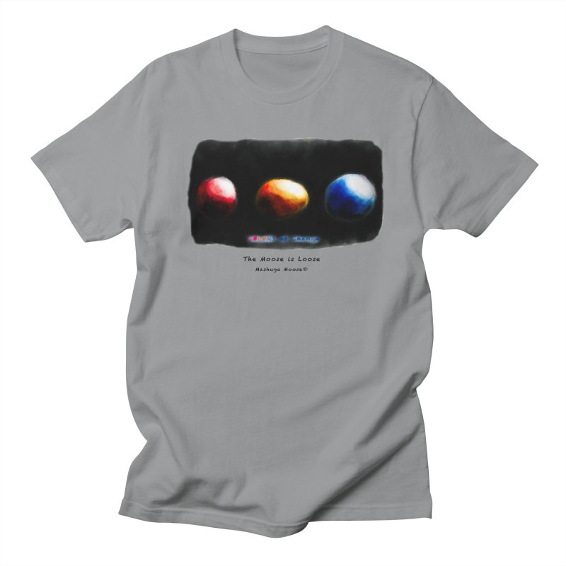 """Colors of Change, """"The Moose is Loose"""" Men's Regular T-Shirt by Mashuga Moose® is on the loose."""