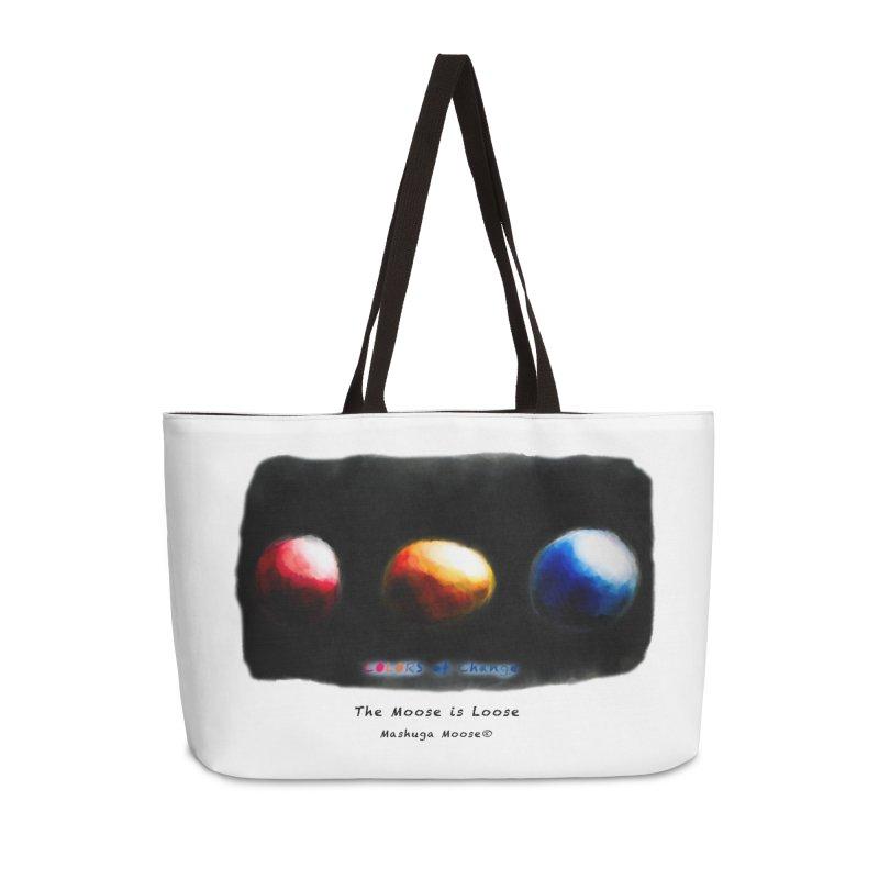 """Colors of Change, """"The Moose is Loose"""" Accessories Weekender Bag Bag by Mashuga Moose® is on the loose."""