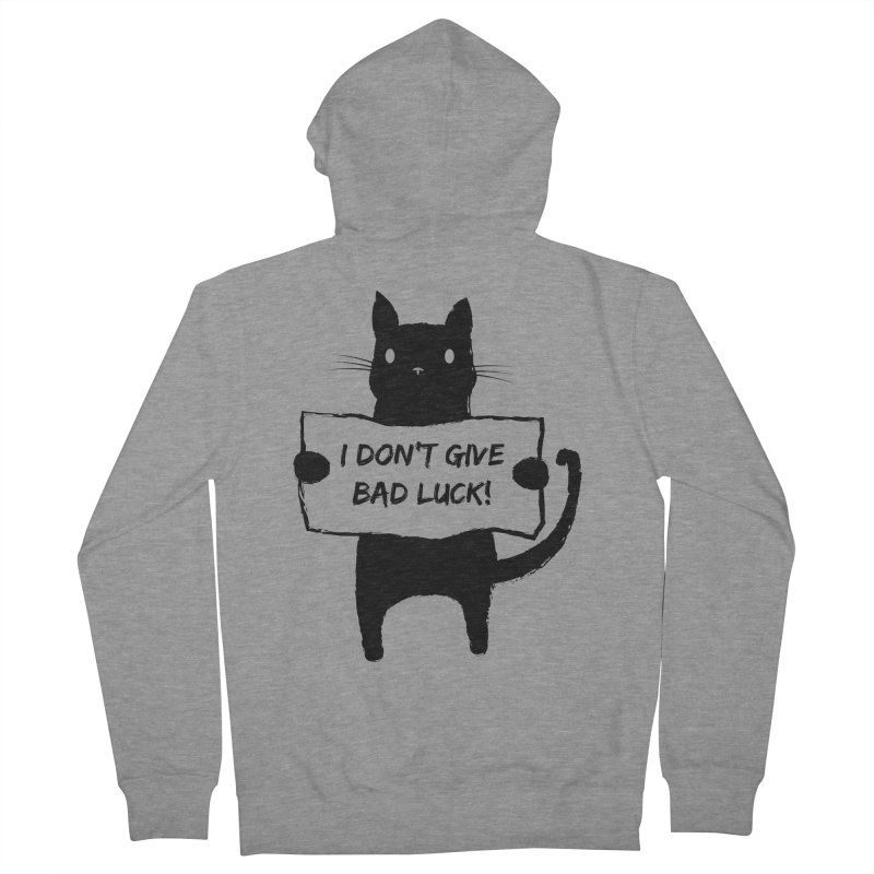I DON'T GIVE BAD LUCK.   by mateusquandt's Artist Shop