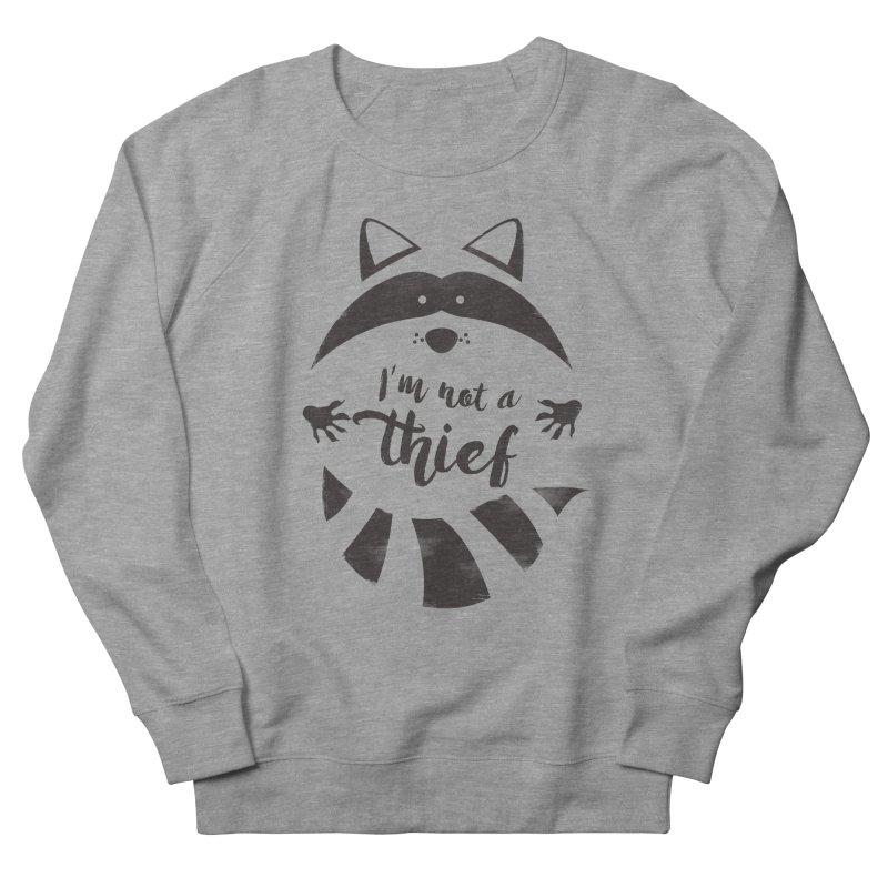 I'm not a thief Women's Sweatshirt by mateusquandt's Artist Shop