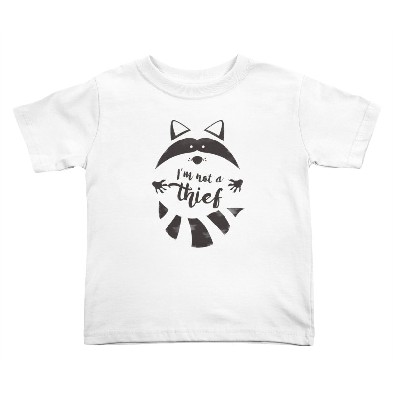 I'm not a thief Kids Toddler T-Shirt by mateusquandt's Artist Shop