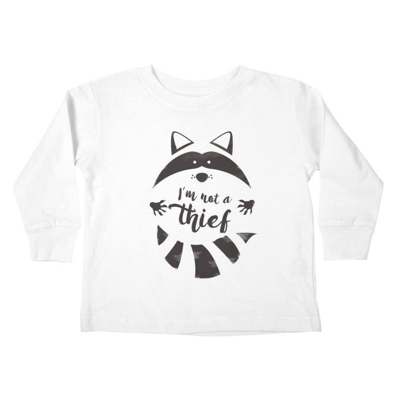 I'm not a thief Kids Toddler Longsleeve T-Shirt by mateusquandt's Artist Shop