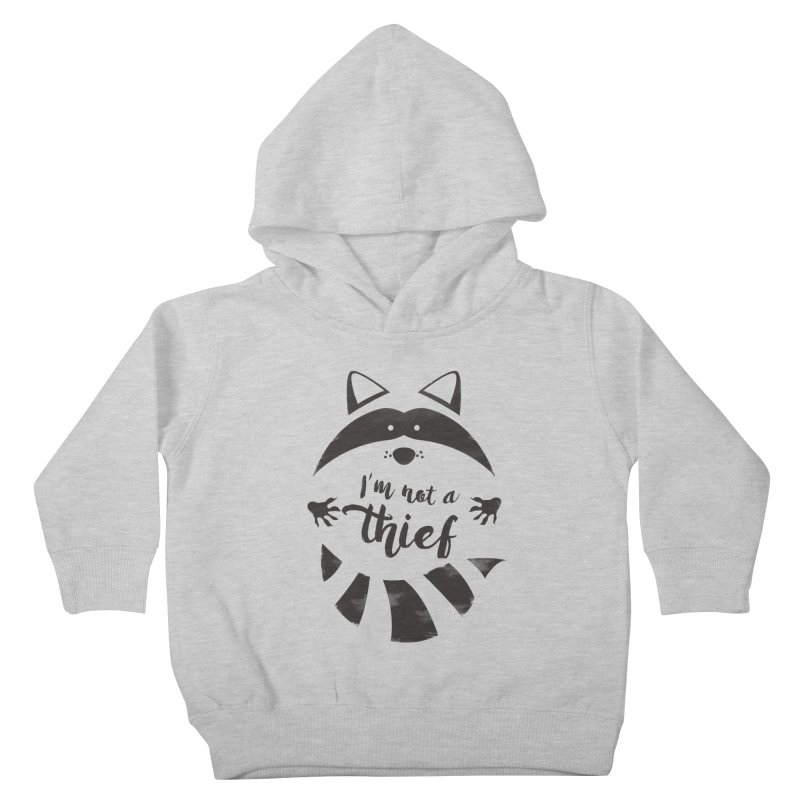 I'm not a thief Kids Toddler Pullover Hoody by mateusquandt's Artist Shop