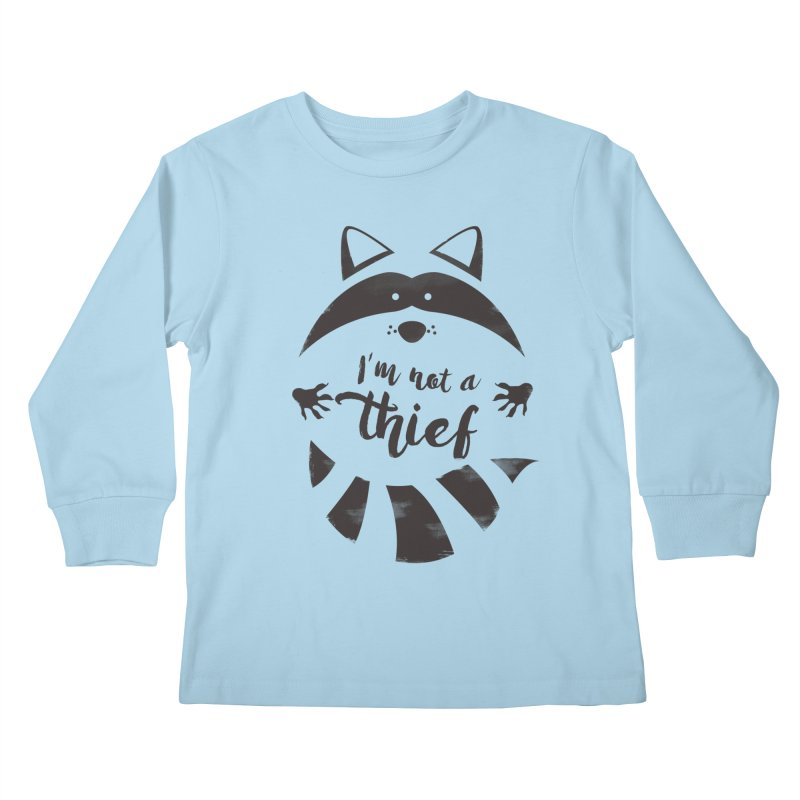 I'm not a thief Kids Longsleeve T-Shirt by mateusquandt's Artist Shop