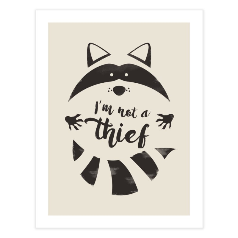 I'm not a thief Home Fine Art Print by mateusquandt's Artist Shop