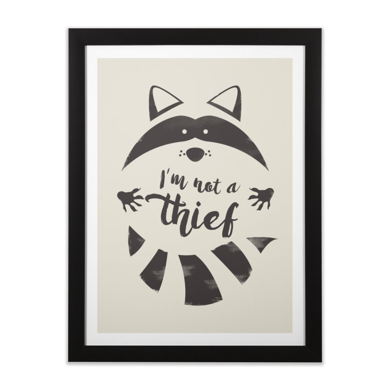 I'm not a thief Home Framed Fine Art Print by mateusquandt's Artist Shop