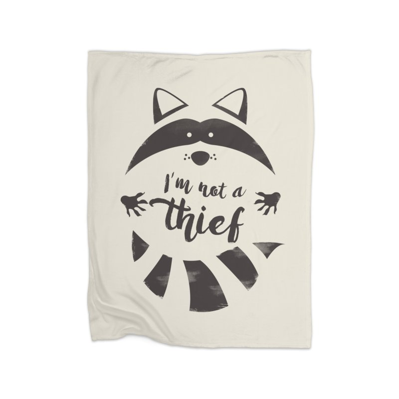 I'm not a thief Home Blanket by mateusquandt's Artist Shop