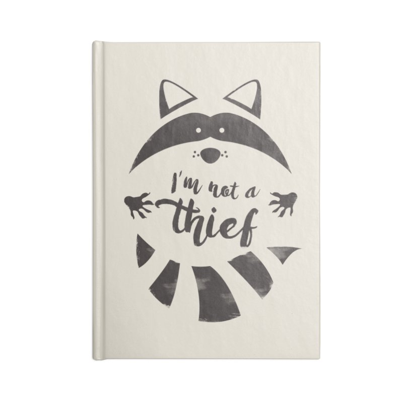 I'm not a thief Accessories Notebook by mateusquandt's Artist Shop