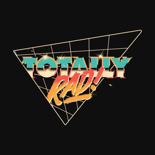 Design for Totally Rad vintage 80's Nostalgic