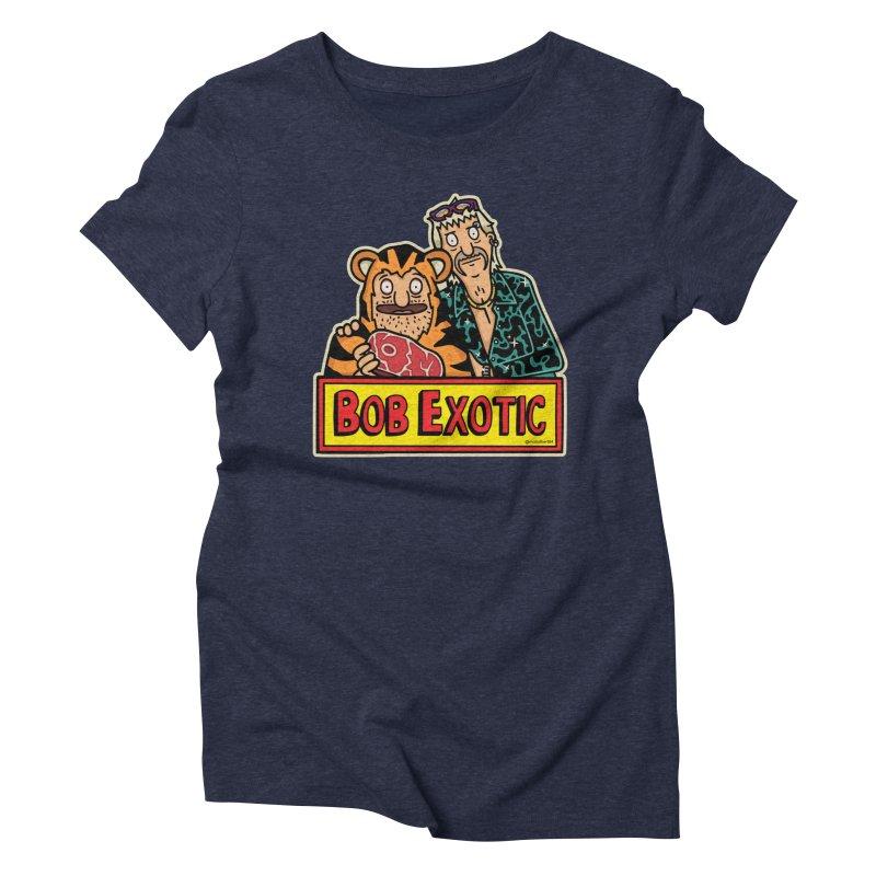 Bob Exotic Women's T-Shirt by MattAlbert84's Apparel Shop