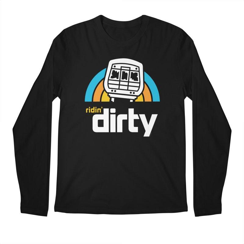 Ridin' Dirty Men's Longsleeve T-Shirt by MattAlbert84's Apparel Shop