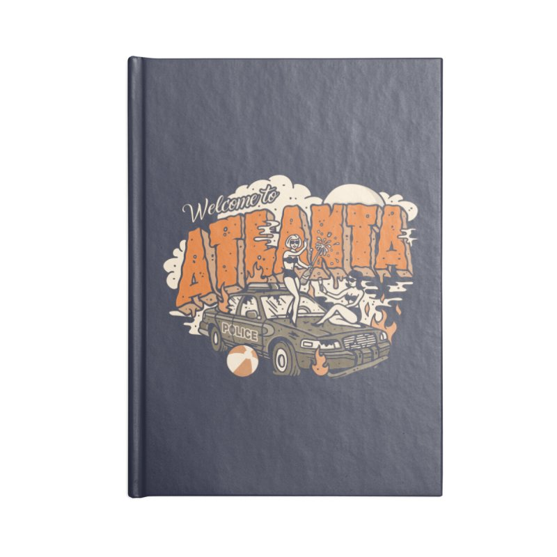 Welcome to Atlanta Accessories Blank Journal Notebook by MattAlbert84's Apparel Shop