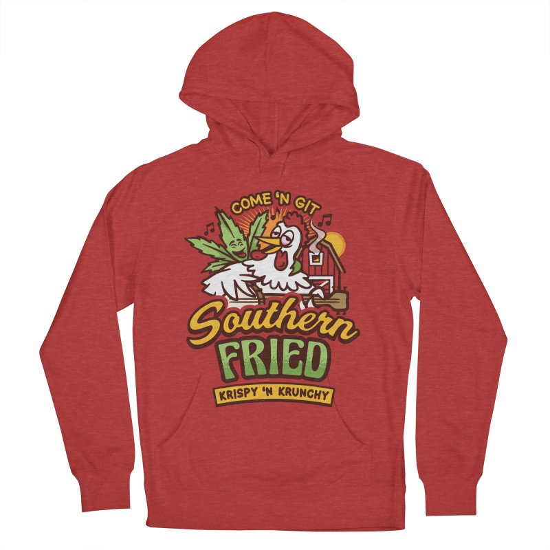 Southern Fried Women's Pullover Hoody by MattAlbert84's Apparel Shop