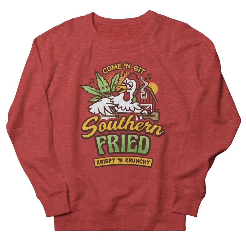 Southern Fried Women's Sweatshirt by MattAlbert84's Apparel Shop