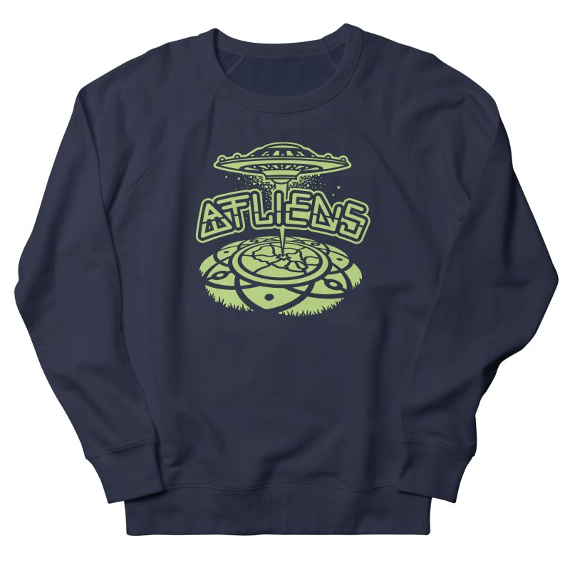ATLiens (Mono) Women's French Terry Sweatshirt by MattAlbert84's Apparel Shop