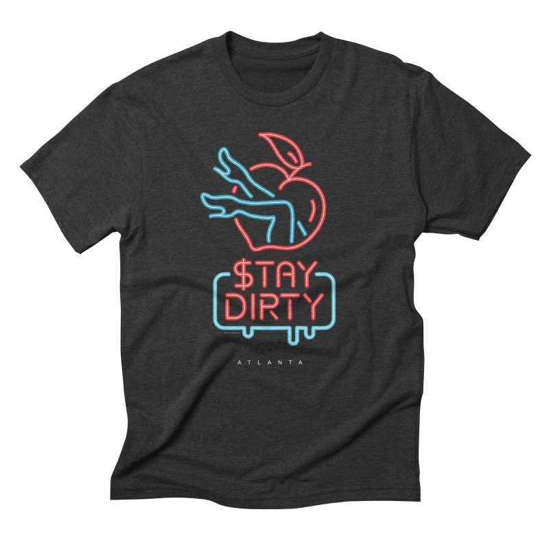 Stay Dirty Neon in Men's Triblend T-Shirt Heather Onyx by MattAlbert84's Apparel Shop